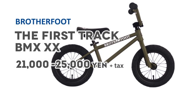 BROTHER FOOT THE FIRST TRACK BMX XX
