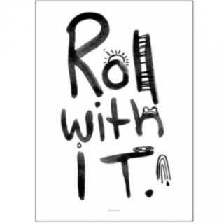 Pax&Hart Roll with it poster 70x 50size