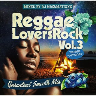【CD】REGGAE LOVERS ROCK vol.3   DJ MA$AMATIXXX -RACYBULLET-