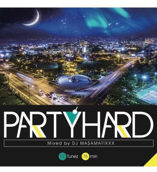 【CD】Party Hard vol.6 mixed by DJ MA$AMATIXXX