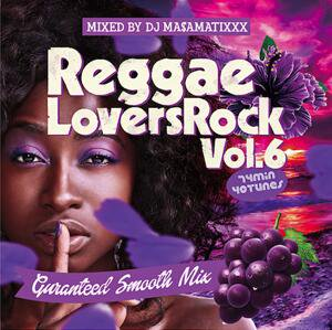 【CD】REGGAE LOVERS ROCK vol.6   DJ MA$AMATIXXX -RACYBULLET-