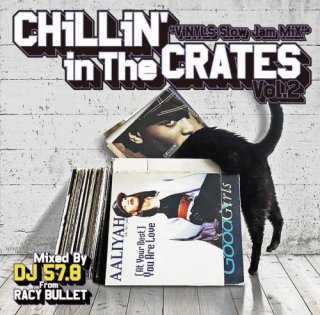 【CD】DJ 57.8 from Racy Bullet / Chillin' In The Crates Vol.2