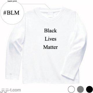 Black Lives Matter 長袖Tシャツ [黒人暴行死事件]