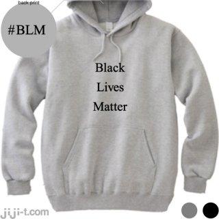 Black Lives Matter パーカー [黒人暴行死事件]