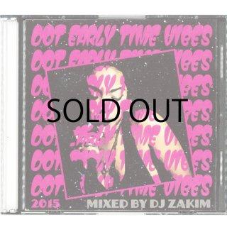 DJ ZAKIM / DOT EARLY TIME VIBES