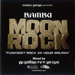 Mr.Itagaki a.k.a Ita-Cho / BAMBU MOON ROCK