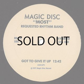 Most Requested Rhythm Band - Got To Give It Up / Brick House