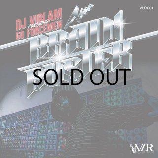 DJ Viblam featuring Go Forcemen - Brain Buster