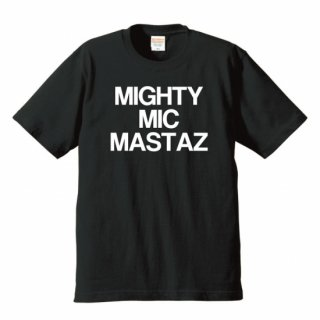 MIGHTY MIC MASTAZ Tee (6.2 oz.)