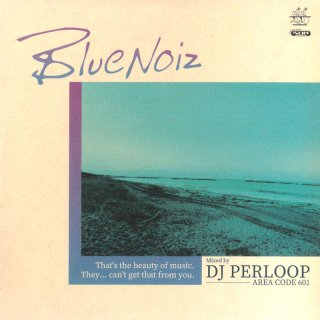 DJ Perloop - Blue Noiz