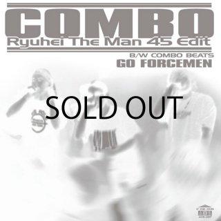 Go Forcemen - Combo (Ryuhei The Man 45 Edit) / Combo Beat 7