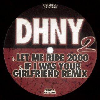 DHNY - Let Me Ride 2000