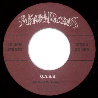 Q.A.S.B. - We Need The Funk / Funk With Me