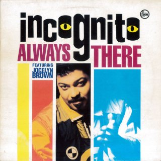 Incognito Featuring Jocelyn Brown - Always There