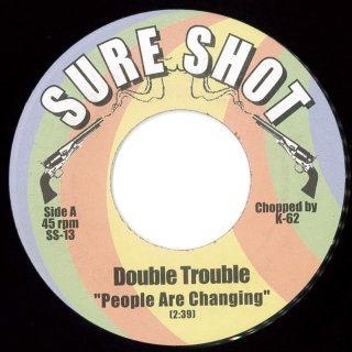 Double Trouble - People Are Changing / Moon Dust