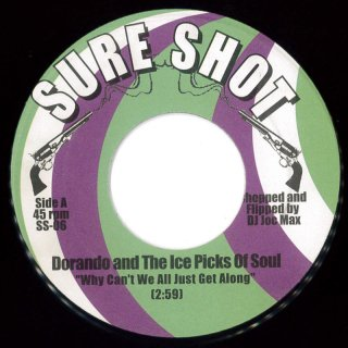 Dorando And The Ice Picks Of Soul - Why Can't We All Just Get Along / Funky Thang