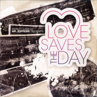 Mr. Supreme - Love Saves The Day