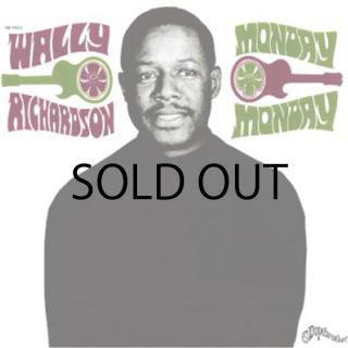 WALLY RICHARDSON / MONDAY MONDAY (7inch)