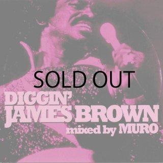 MURO / DIGGIN' JAMES BROWN