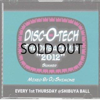 DJ SHIMONE / DISC-O-TECH THROWBACK MIX 2012 SUMMER