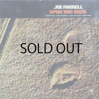 JOE FARRELL / UPON THIS ROCK