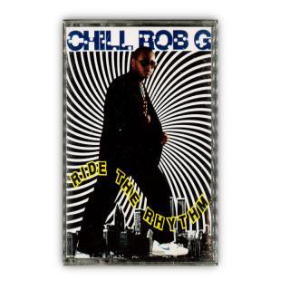 CHILL ROB G / RIDE THE RHYTHM(Cassette)