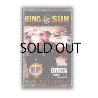 KING SUN / STRICTLY GHETTO(Cassette)