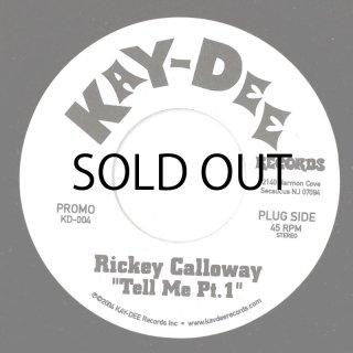 TELL ME / RICKEY CALLOWAY