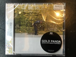 GOLD PANDA / GOODLUCK ANDDO YOUR BEST
