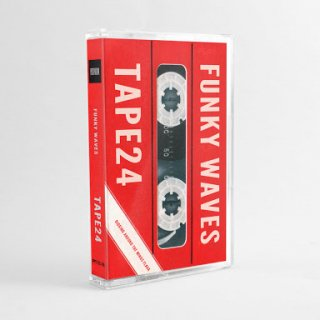 Funky Wabes / tape 24
