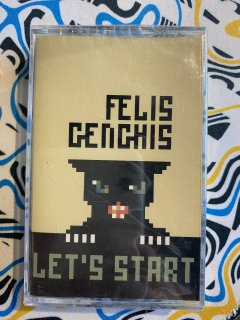 FELIS GENGHIS / Let's start