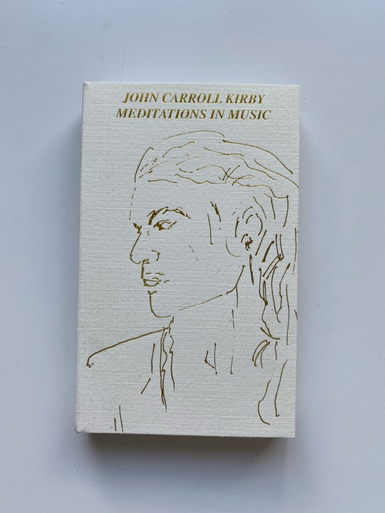 John Carroll Kirby / Meditations in Music