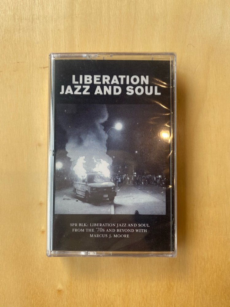 Liberation Jazz and Soul / Marcus J. Moore