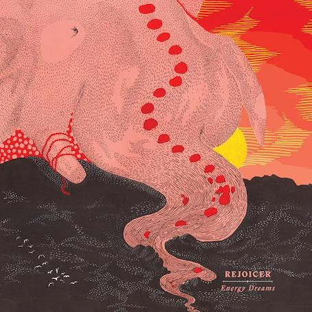Rejoicer / Energy Dreams CD (NEW)
