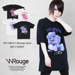 WRouge(ルージュ) NO! DRUG! Message Bear BIG Tシャツ (たれ文字)