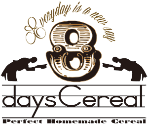 ~8days Cereal~ エイトデイズシリアル