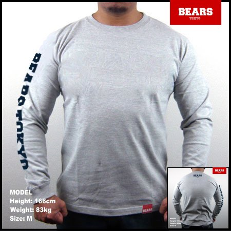 ■ BEARS TOKYO ロングスリーブTシャツ BEARS TOKYO SLEEVE (ベアーズトウキョウスリーブ)グレー
