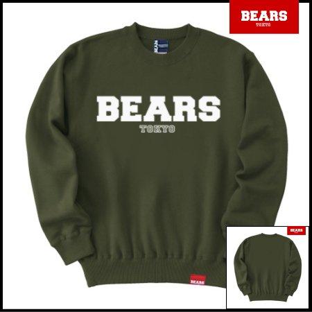 ■ BEARS TOKYO スウェットシャツ BEARS LOGO SWEAT SHIRTS (ベアーズロゴスウェットシャツ) カーキ