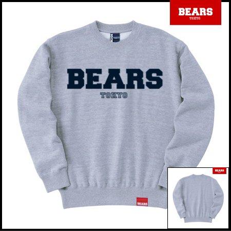 ■ BEARS TOKYO スウェットシャツ BEARS LOGO SWEAT SHIRTS (ベアーズロゴスウェットシャツ) グレー