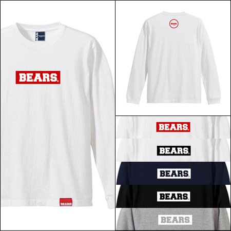 ■ BEARS TOKYO ロンT LONG SLEEVE T-SHIRT