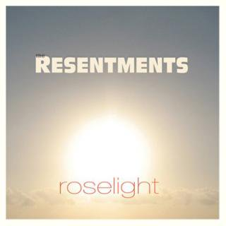 Roselight(日本盤)/ The Resentments