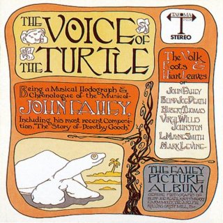 John Fahey<br>The Voice of the Turtle / LP