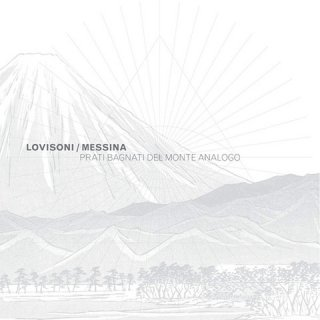 Raul Lovisoni / Francesco Messina<br>Prati Bagnati Del Monte Analogo / LP
