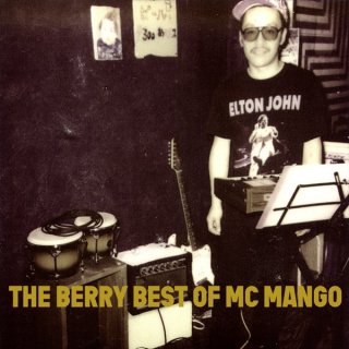 MC MANGO<br>THE BERRY BEST OF MC MANGO / CD