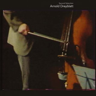 Arnold Dreyblatt<br>Second Selection / 2LP