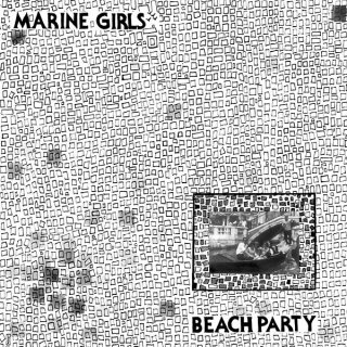 Marine Girls<br>Beach Party / LP