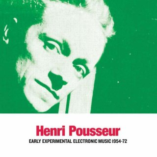 Henri Pousseur<br>Early Experimental Electronic Music 1954-61 / 2LP