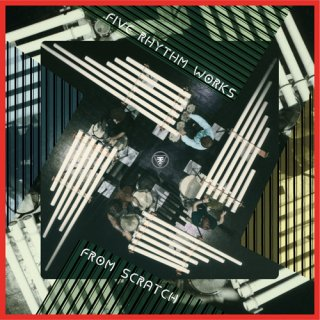From Scratch<br>Five Rhythm Works / LP 再入荷