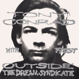 Tony Conrad with Faust<br>Outside The Dream Sindicate / LP