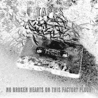 Tapes<br>No Broken Hearts On This Factory Floor / 12″ x 2